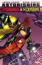 Aaron, Jason Astonishing Spider-man & Wolverine