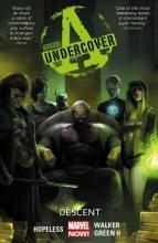 Hopeless, Dennis Avengers Undercover 1