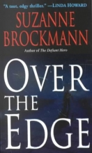Brockmann, Suzanne Over the Edge