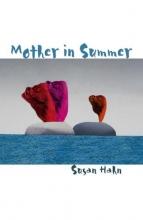 Susan Hahn Mother in Summer