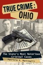 Martinelli, Patricia A. True Crime