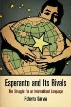 Garvia, Roberto Esperanto and Its Rivals