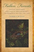 Kilcup, Karen Fallen Forests