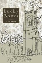 Meinke, Peter Lucky Bones