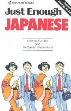 Passport Books Just Enough Japanese