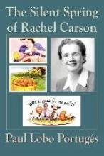 Portuges, Paul Lobo The Silent Spring Of Rachel Carson