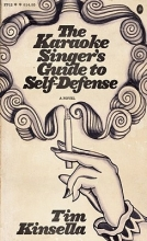 Kinsella, Tim The Karaoke Singer`s Guide to Self-Defense