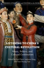 Listening to China`s Cultural Revolution
