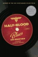 Edugyan, Esi Half-Blood Blues
