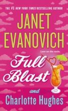 Evanovich, Janet,   Hughes, Charlotte Full Blast