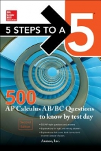 Inc, Anaxos 5 Steps to a 5 500 AP Calculus Ab/BC Questions to Know by Test Day, Second Edition