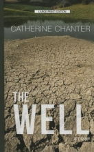 Chanter, Catherine The Well