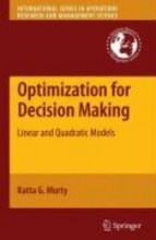 Katta G. Murty Optimization for Decision Making