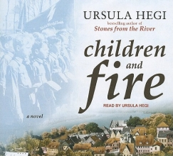 Hegi, Ursula Children and Fire