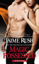 Rush, Jaime Magic Possessed