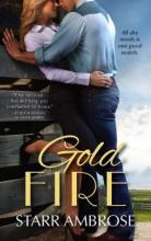 Ambrose, Starr Gold Fire
