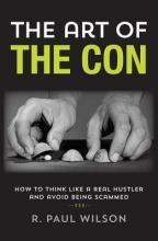 Wilson, R. Paul The Art of the Con