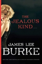 Burke, James Lee The Jealous Kind