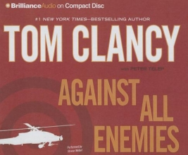 Clancy, Tom,   Telep, Peter Against All Enemies
