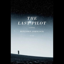 Johncock, Benjamin The Last Pilot