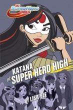 Yee, Lisa Katana at Super Hero High