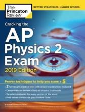 Cracking the AP Physics 2 Exam, 2019