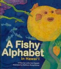 Hayashi, Leslie Ann A Fishy Alphabet in Hawaii