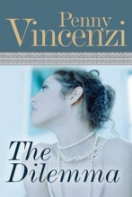Vincenzi, Penny The Dilemma