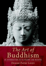 Denise Patry Leidy The Art Of Buddhism