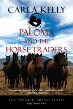 Kelly, Carla Paloma and the Horse Traders