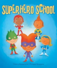 Robberecht, Thierry Superhero school