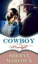 Marcoux, Sheryl Cowboy in the Moonlight