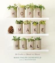 Maya Pagan Donenfeld Hope, Make, Heal