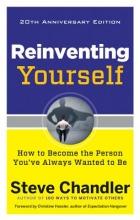 Steve (Steve Chandler) Chandler Reinventing Yourself - 20th Anniversary Edition