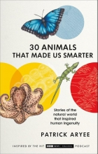 Patrick Aryee, 30 Animals That Made Us Smarter