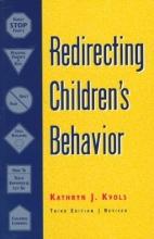 Kathryn J. Kvols Redirecting Children`s Behavior