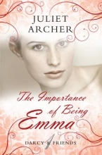 Archer, Juliet The Importance of Being Emma