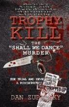 Zupansky, Dan Trophy Kill
