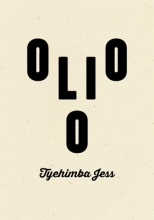 Jess, Tyehimba Olio