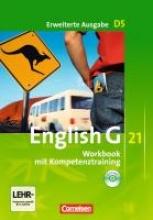 Seidl, Jennifer,   Schwarz, Hellmut English G 21. Erweiterte Ausgabe D 5. Workbook Workbook mit Audios online