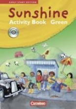 Sunshine. Early Start Edition 1/2. Activity Book - GREEN. JÜL-Ausgabe