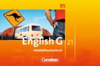 Tröger, Uwe,   Schwarz, Hellmut English G 21. Ausgabe B 5. Vokabeltaschenbuch