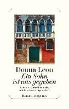 Leon, Donna,   Schmitz, Werner Ein Sohn ist uns gegeben