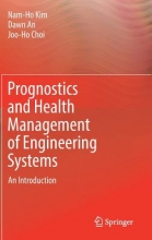 Kim, Nam-Ho Prognostics and Health Management of Engineering Systems
