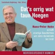 Hahn, Hans-Peter Dat`s orrig wat taun Hoegen