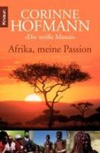 Hofmann, Corinne Afrika, meine Passion