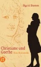 Damm, Sigrid Christiane und Goethe