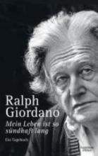 Giordano, Ralph Mein Leben ist so sündhaft lang