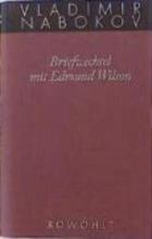 Nabokov, Vladimir Gesammelte Werke 23. Briefwechsel mit Edmund Wilson 1940-1971