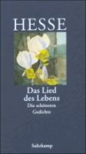 Hesse, Hermann Das Lied des Lebens